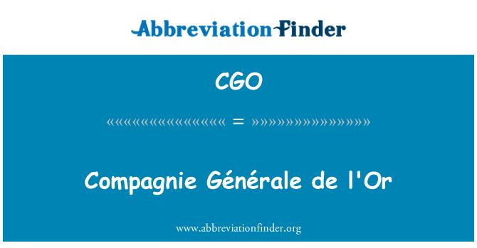 CGO: Compagnie Générale de l'Or