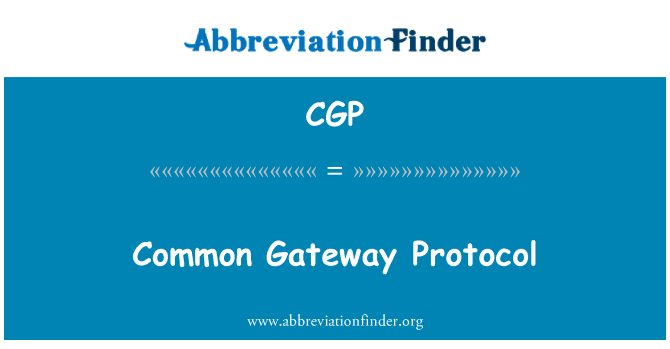CGP: Common Gateway Protocol