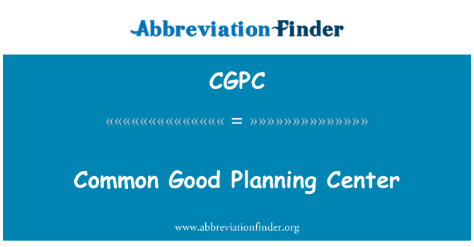 CGPC: Common Good Planning Center