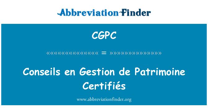 CGPC: Conseils en Gestion de Patrimoine Certifiés