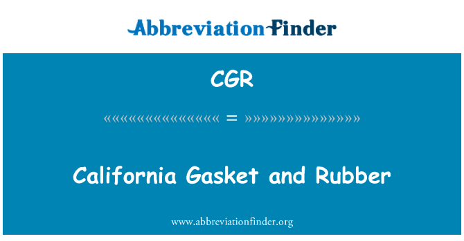 CGR: California Gasket and Rubber