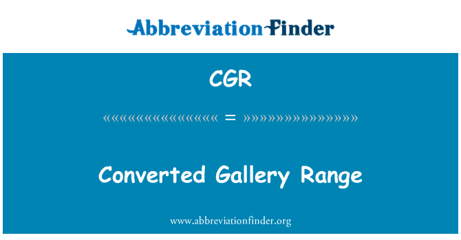 CGR: Converted Gallery Range