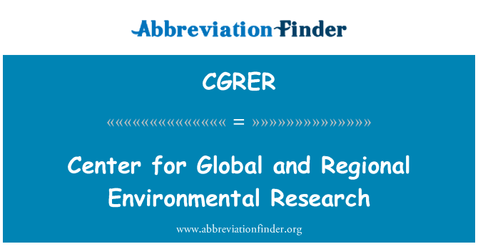 CGRER: Center for Global and Regional Environmental Research