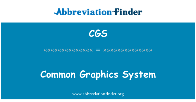 CGS: Common Graphics System