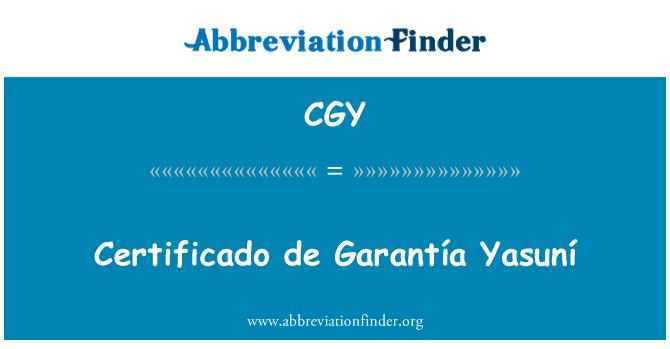 CGY: Certificado de Garantía Yasuní