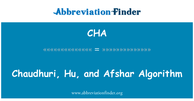 CHA: Chaudhuri, Hu, and Afshar Algorithm