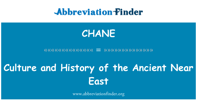 CHANE: Culture and History of the Ancient Near East