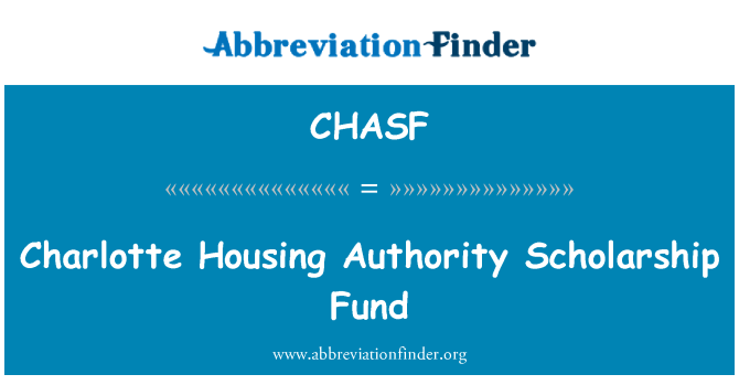 CHASF: Charlotte Housing Authority Scholarship Fund