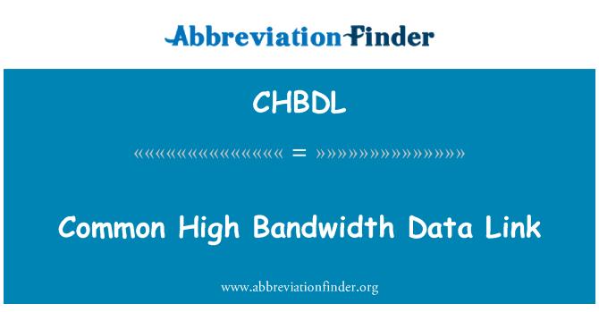 CHBDL: Enlace común de datos de alto ancho de banda