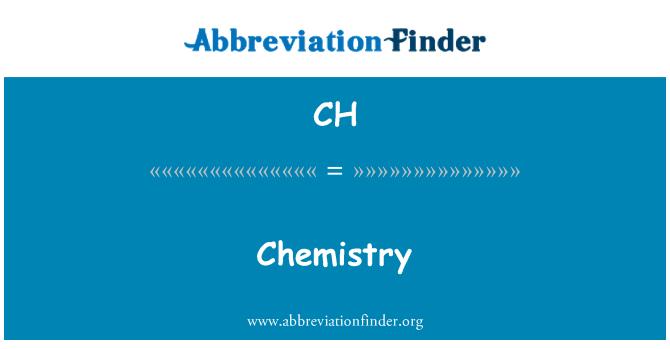 CH: Chemistry