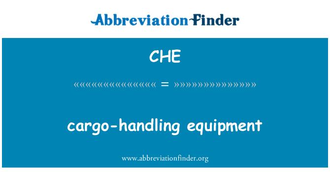 CHE: cargo-handling equipment