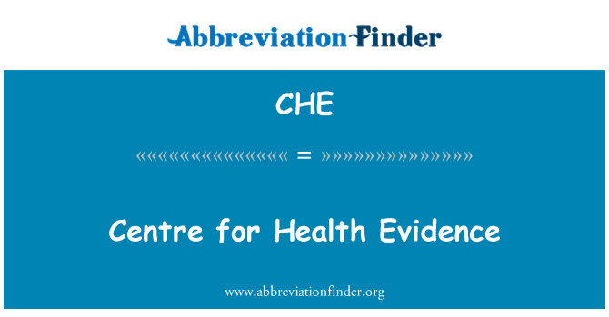 CHE: Centre for Health Evidence