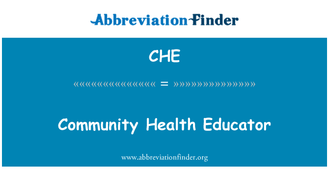 CHE: Community Health Educator