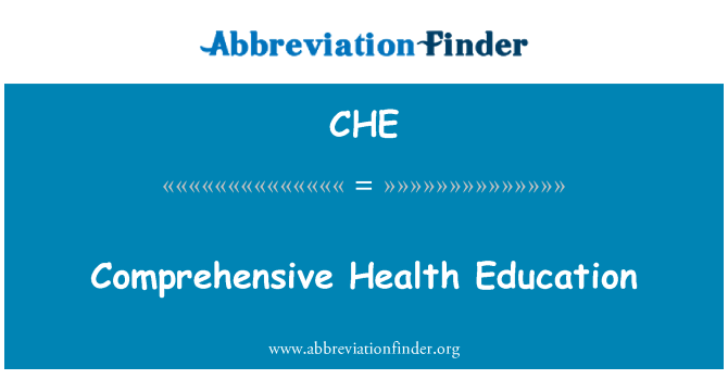 CHE: Comprehensive Health Education