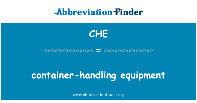 CHE: container-handling equipment
