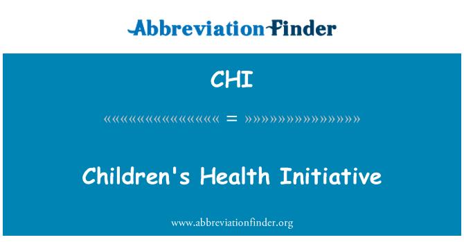 CHI: Children's Health Initiative