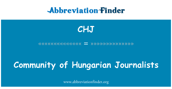 CHJ: Community of Hungarian Journalists