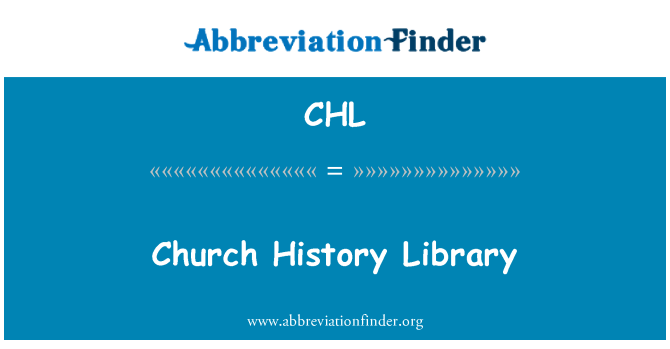 CHL: Church History Library