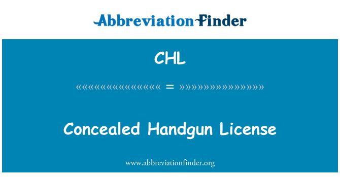 CHL: Concealed Handgun License