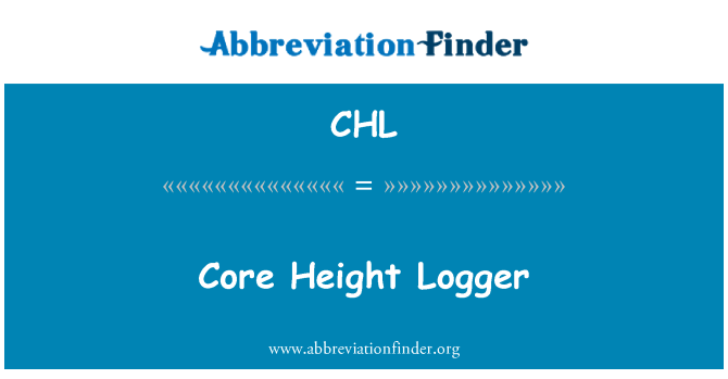 CHL: Core Height Logger
