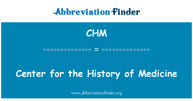 CHM: Center for the History of Medicine