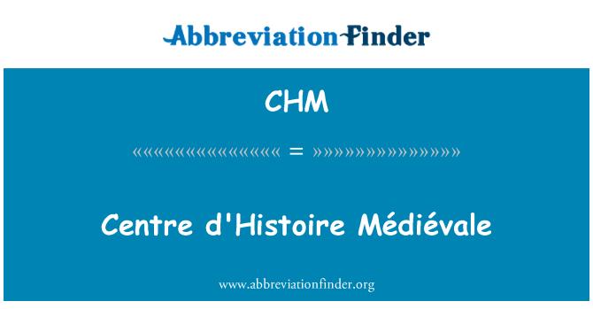 CHM: Centre d'Histoire Médiévale
