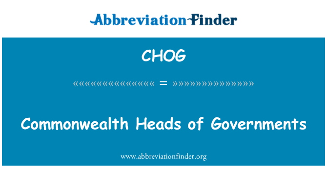 CHOG: Commonwealth Heads of Governments