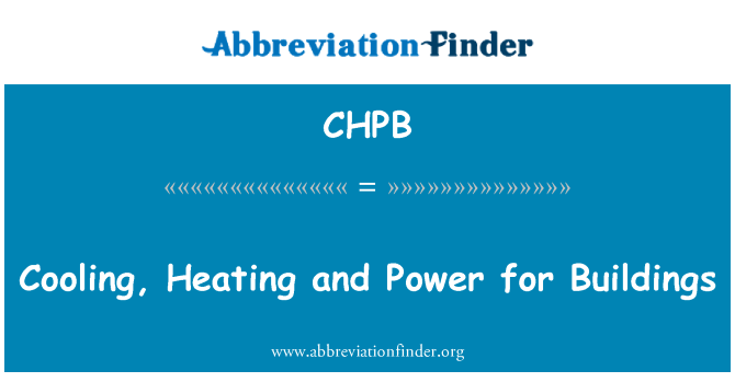 CHPB: Cooling, Heating and Power for Buildings