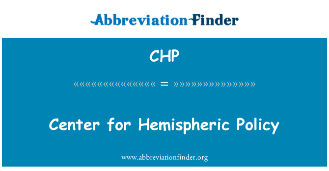 CHP: Center for Hemispheric Policy
