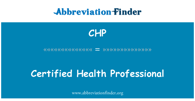 CHP: Certified Health Professional