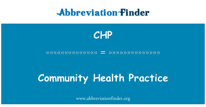 CHP: Community Health Practice