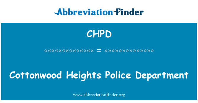 CHPD: Cottonwood Heights Police Department