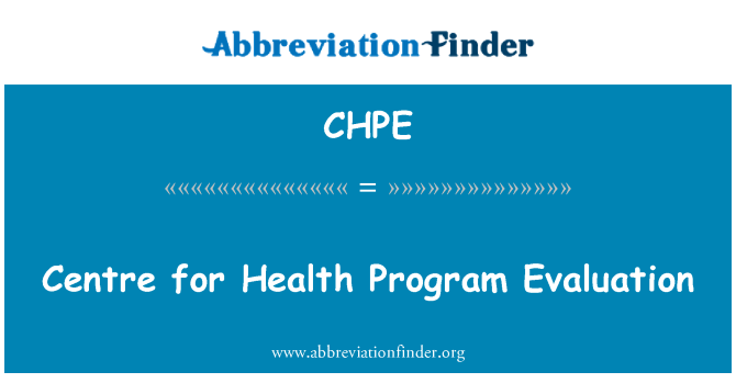 CHPE: Centre for Health Program Evaluation