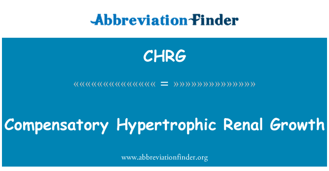 CHRG: Compensatory Hypertrophic Renal Growth