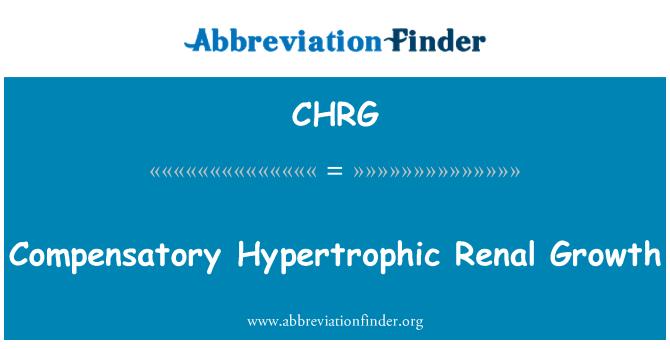 CHRG: کومپانسٹری ہیپرٹروفاک کلوی نمو