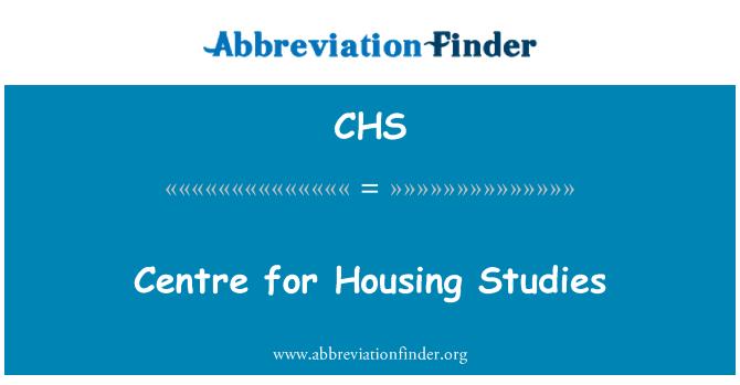 CHS: Centre for Housing Studies