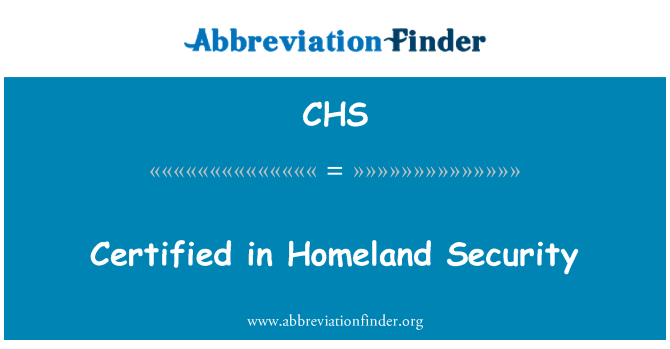 CHS: Certified in Homeland Security
