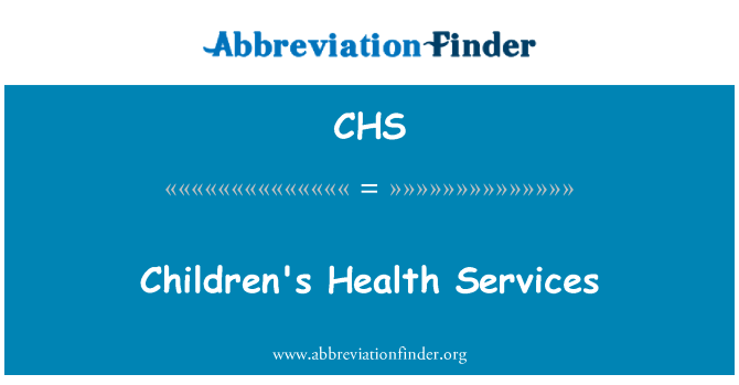 CHS: Children's Health Services