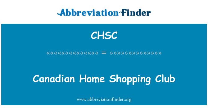 CHSC: Canadian Home Shopping Club