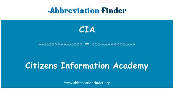 CIA: Citizens Information Academy
