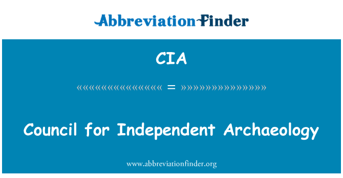 CIA: Council for Independent Archaeology