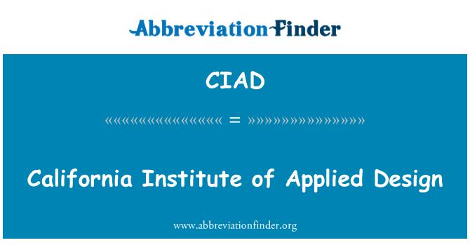 CIAD: California Institute of Applied Design