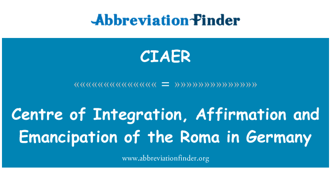 CIAER: Centre of Integration, Affirmation and Emancipation of the Roma in Germany