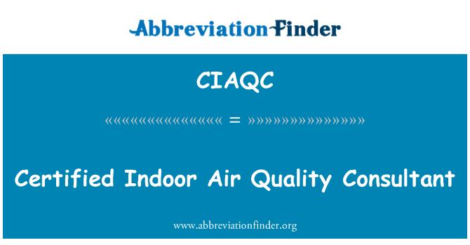 CIAQC: Certified Indoor Air Quality Consultant