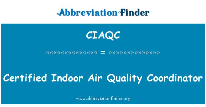 CIAQC: Certified Indoor Air Quality Coordinator