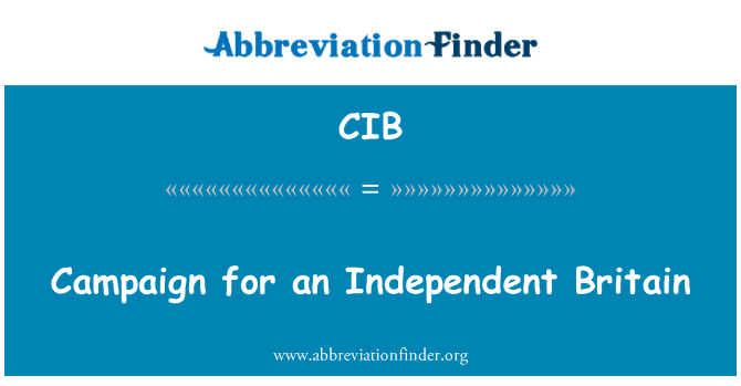 CIB: Campaign for an Independent Britain