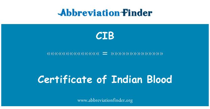 CIB: Certificate of Indian Blood