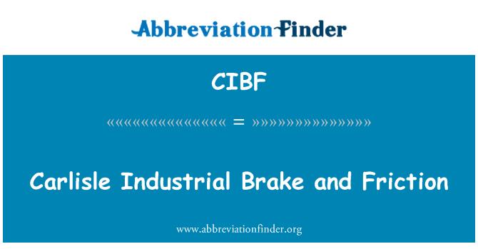 CIBF: Carlisle Industrial Brake and Friction