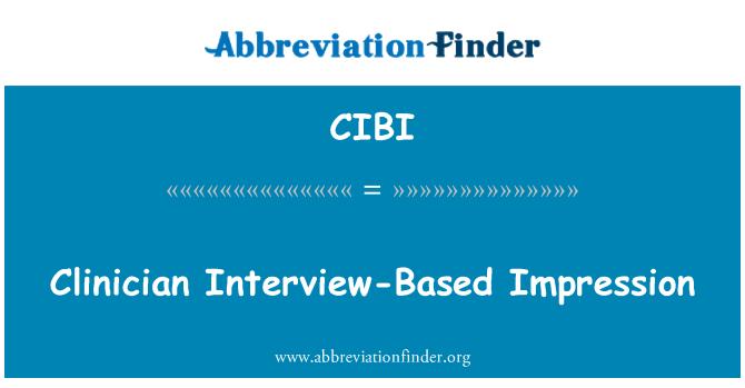CIBI: Klinitsistil intervjuu põhinev mulje
