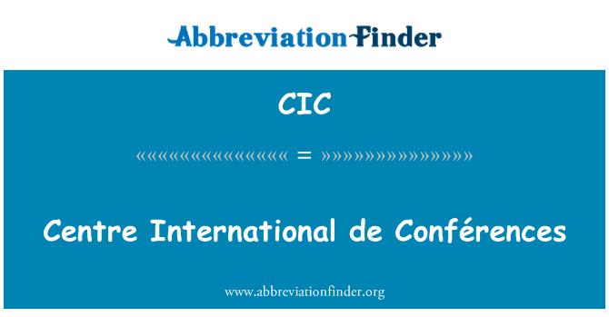 CIC: Centre International de Conférences